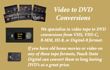 Video, including VHS, to DVD Conversions by Peach State Digital